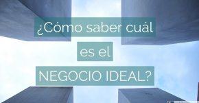 como-saber-cual-es-el-negocio-ideal